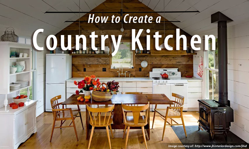 How-to-Create-a-Country-Kitchen-in-3-Easy-Steps-graphic